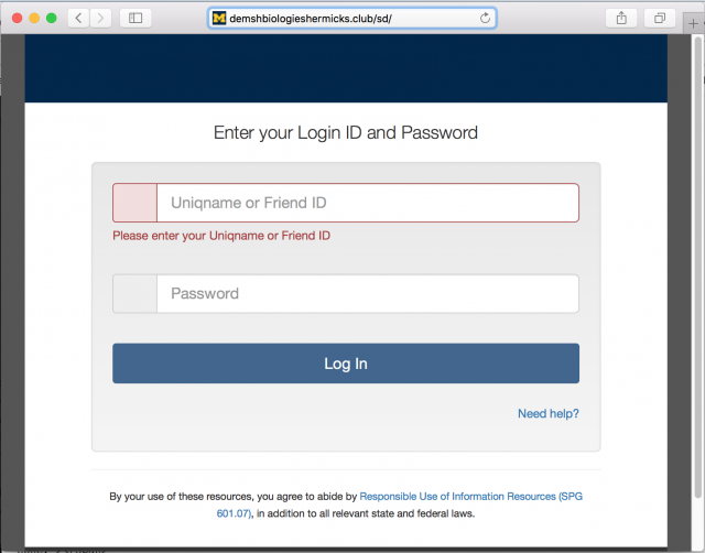 A fake U-M login page with an incorrect address is presented by the link in the phishing message.