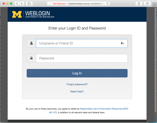A fake U-M login page is shown. Remember that the real U-M weblogin page URL will always say https://weblogin.umich.edu