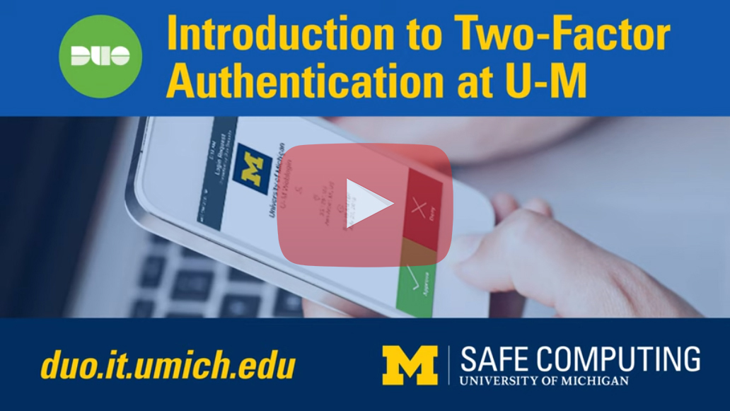 Introduction to Two-Factor Authentication at U-M
