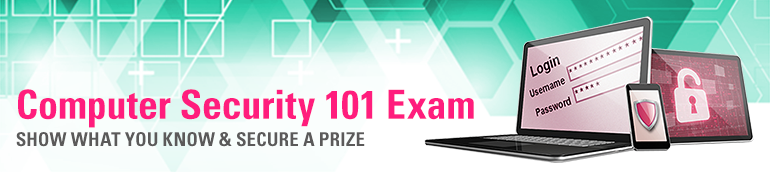 Computer Security 101 Quiz - show what you know and win a prize