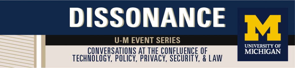 Dissonance U-M Speaker Series