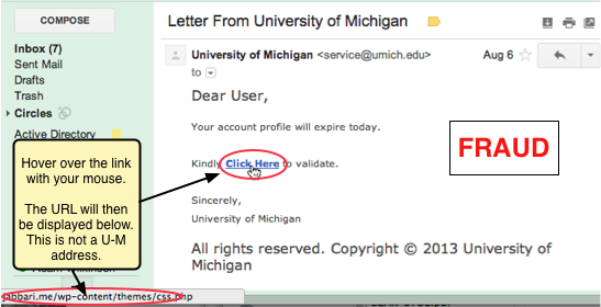 Screen shot of a fraudulent email. Note that if you hover your mouse over the link in the message, you can learn that the URL is not at U-M.
