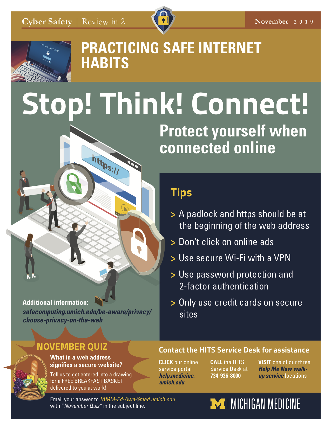 Practice safe internet use habits. Stop. Think. Connect.