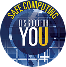 Safe Computing—It's good for you and the U.