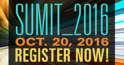 Register today for SUMIT_2016 - Thursday, October 20.