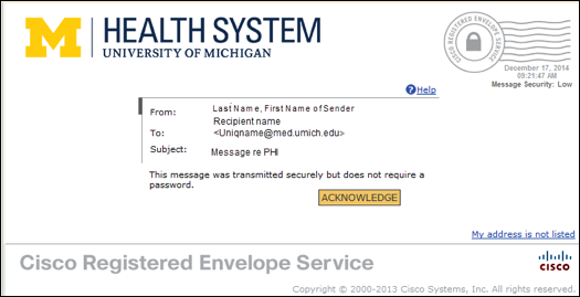Screen shot of the envelop with the ACKNOWLEDGE or OPEN button that you need to click to open the message.